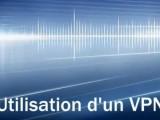 Utiliser un VPN pour cacher son IP | Vidéo