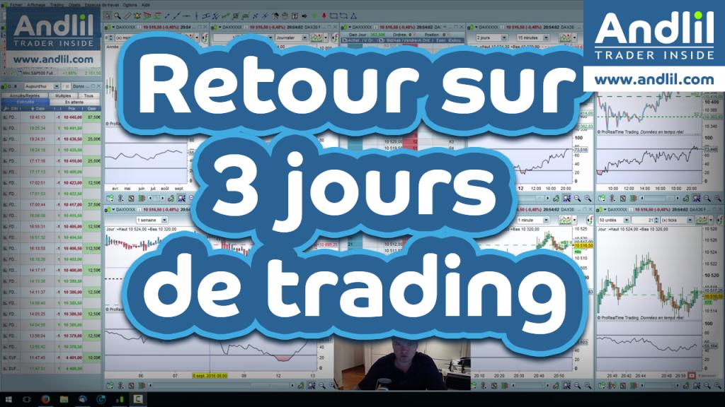 3 jours de trading