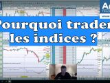 pourquoi trader les indices 160x120