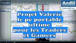 Projet Valerie le pc portable ultime pour les Traders et Gamers 300x169