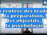 C'est la rentrée des traders : la préparation, les objectifs, la psychologie