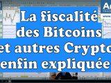 La fiscalité des cryptos et des Bitcoins