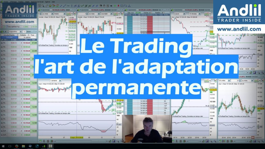 Le trading art de ladaptation permanente
