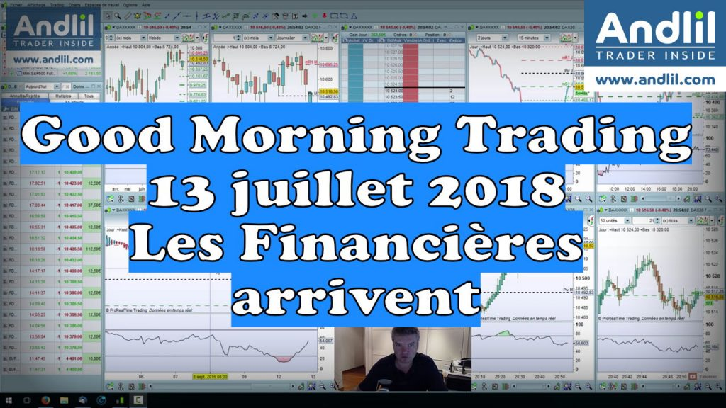Good Morning Trading 13 juillet 2018