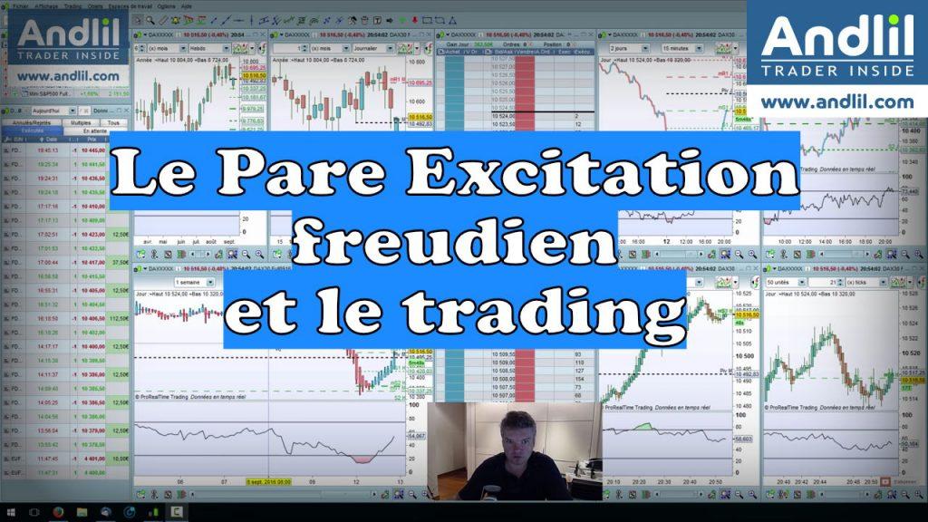 pare excitation freudien et trading