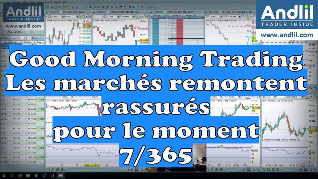rassurés marchés financiers