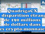 QuadrigaCX ou la disparition étrange de 190 millions de dollars dans les crypto monnaies 160x120