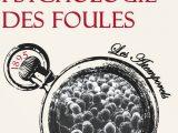 Le Bon Psychologie des foules 160x120