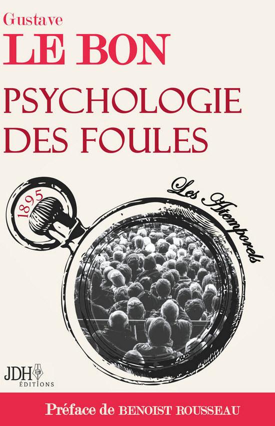 Le Bon Psychologie des foules